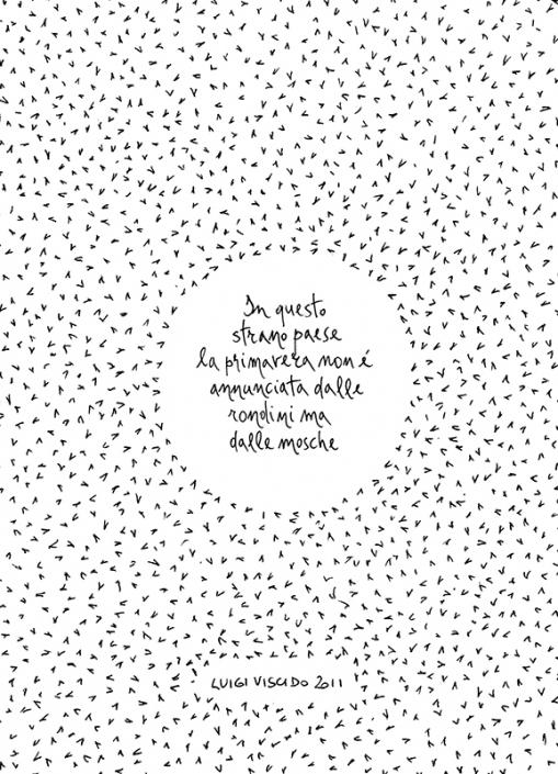 Luigi Viscido - Nell'anorma: Mosche
